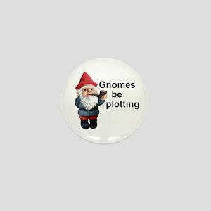 Gnomes be plotting Mini Button