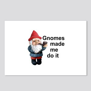 Gnomes made me do it Postcards (Package of 8)