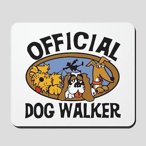 Official Dog Walker Mousepad