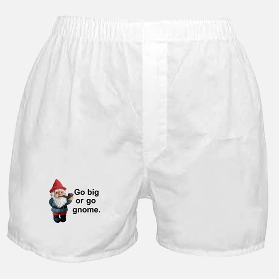 Go big or go gnome Boxer Shorts
