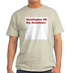 Washington DC My Hometown Light T-Shirt
