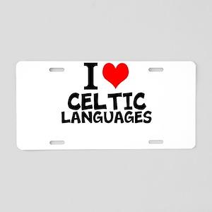 I Love Celtic Languages Aluminum License Plate