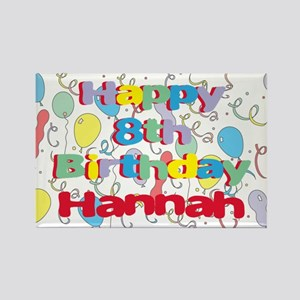 Hannah's 8th Birthday Rectangle Magnet