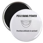 Pollyanna Power!-Magnet