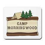 Camp Morningwood Mousepad