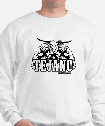 Tejano is Strong Sweatshirt