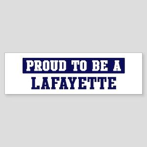 Proud to be Lafayette Bumper Sticker