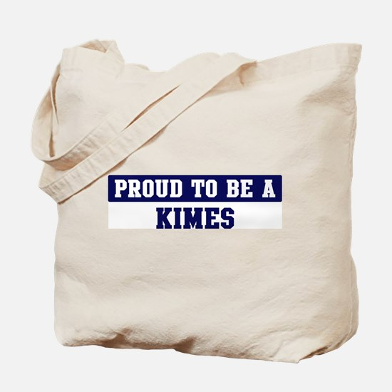 Proud to be Kimes Tote Bag