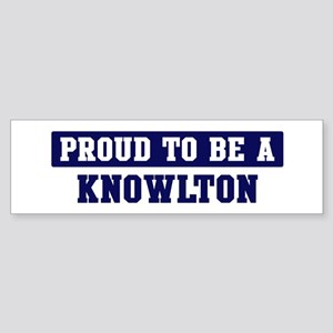 Proud to be Knowlton Bumper Sticker