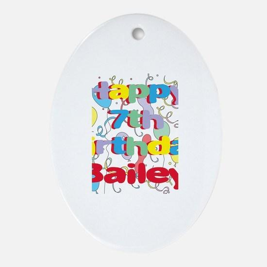 Bailey's 7th Birthday Oval Ornament