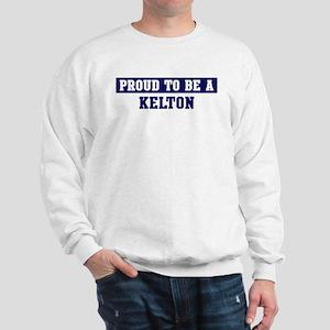 Proud to be Kelton Sweatshirt