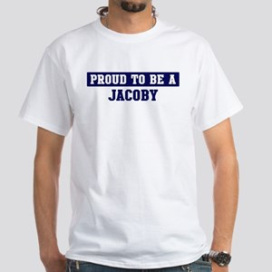 Proud to be Jacoby White T-Shirt