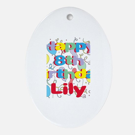Lily's 8th Birthday Oval Ornament