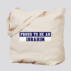 Proud to be Ibrahim Tote Bag