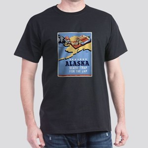 Alaska - Death-Trap for the Jap Poster Dark T-Shir