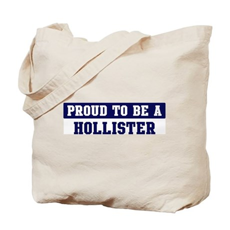 Proud to be Hollister Tote Bag
