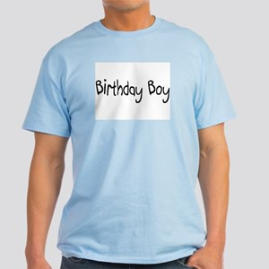 Birthday Boy Light T-Shirt