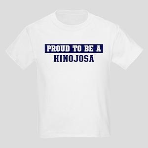 Proud to be Hinojosa Kids Light T-Shirt