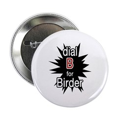Dial B for Birder 2.25