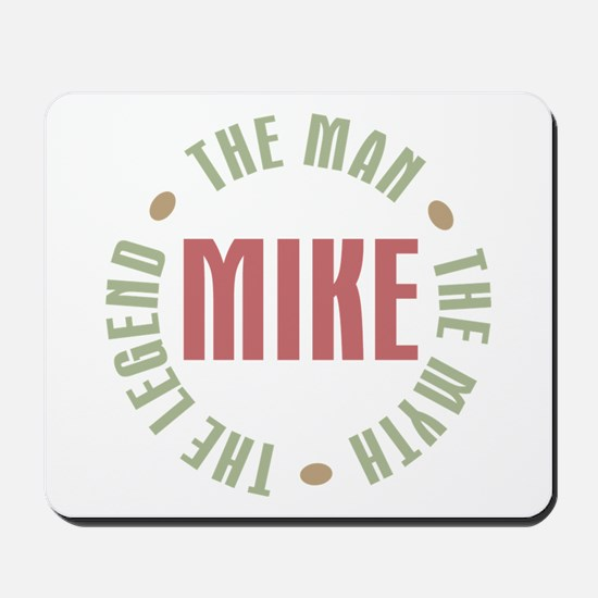 Mike Man Myth Legend Mousepad