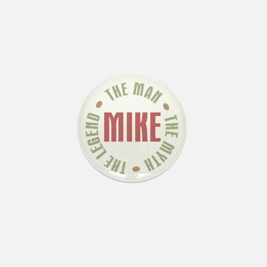 Mike Man Myth Legend Mini Button