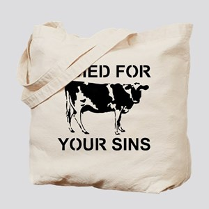 I Died For Your Sins Tote Bag