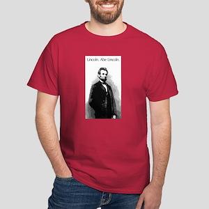 Lincoln. Abe Lincoln. Dark T-Shirt