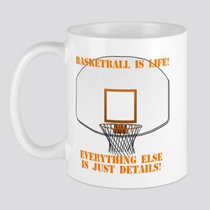 Basketball is Life Mug