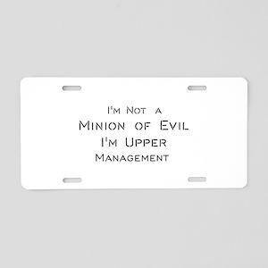 I'm Not a Minion of Evil. I Aluminum License Plate