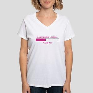 BLONDE MOMENT LOADING... Women's V-Neck T-Shirt
