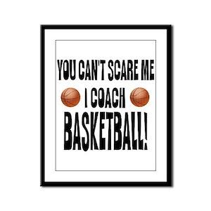I Coach Basketball Framed Panel Print