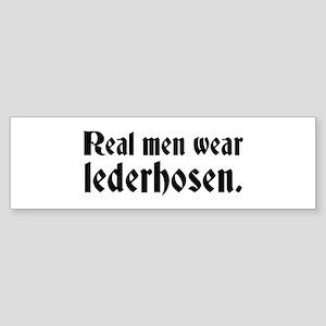 Real Men Wear Lederhosen Bumper Sticker
