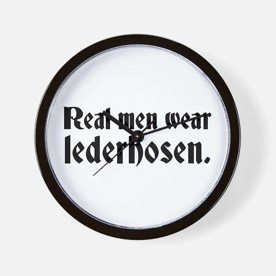 Real Men Wear Lederhosen Wall Clock