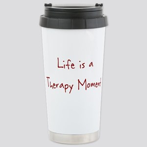 Life is a Therapy Moment Stainless Steel Travel Mu