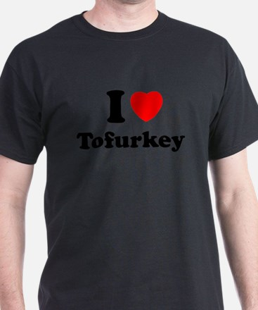 I Love Tofurkey T-Shirt