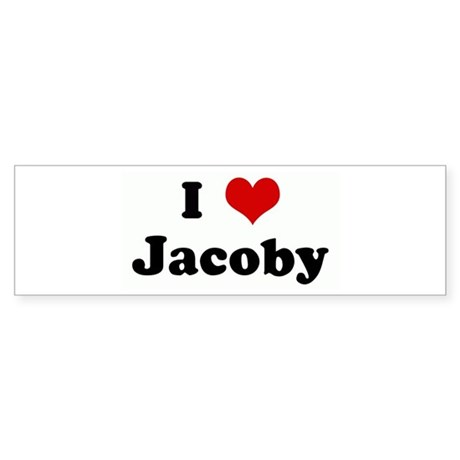 I Love Jacoby Bumper Sticker