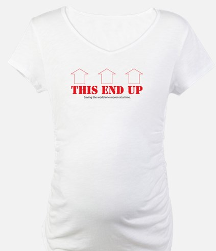 This End Up Shirt
