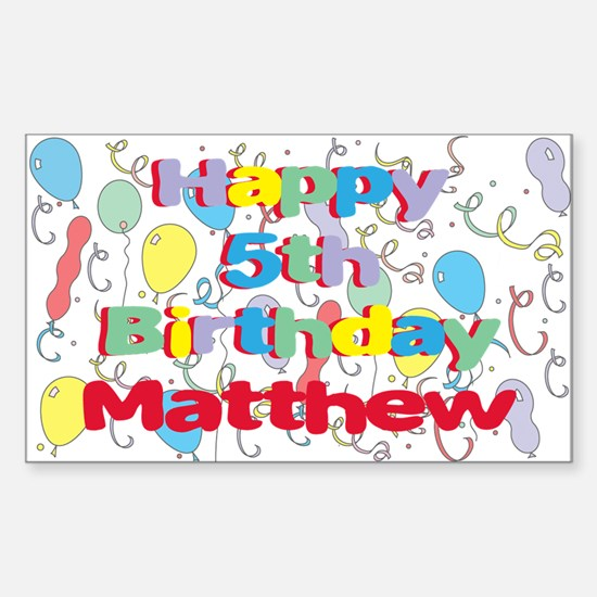 Matthew's 5th Birthday Rectangle Decal