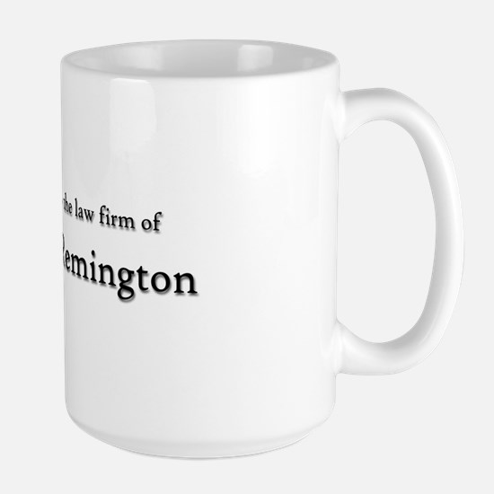 Law Firm of RUGER and REMINGTON Large Mug