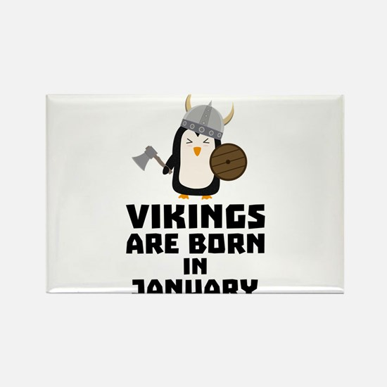 Vikings are born in January Cmwc7 Magnets