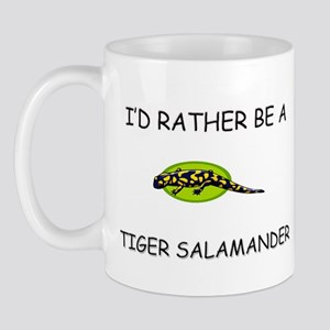 I'd Rather Be A Tiger Salamander Mug