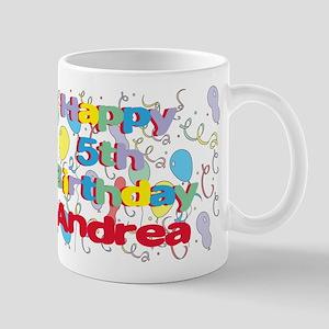 Andrea's 5th Birthday Mug