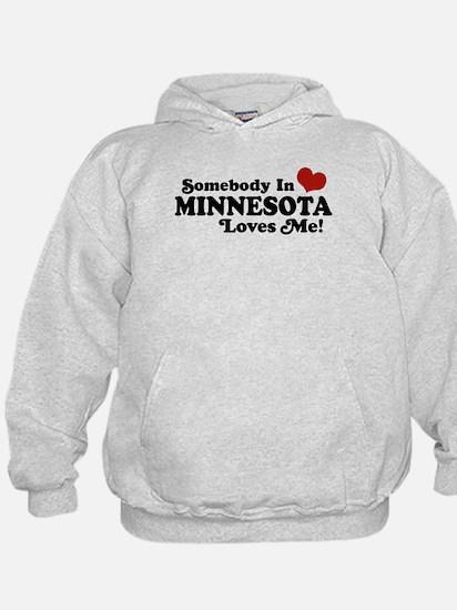 Somebody in Minnesota Loves Me Hoodie