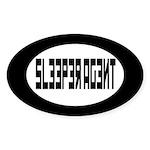 Sleeper agent Bumper Stickers Oval Sticker
