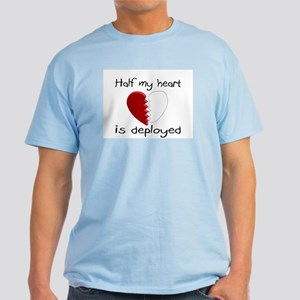 Half My Heart Is Deployed Light T-Shirt
