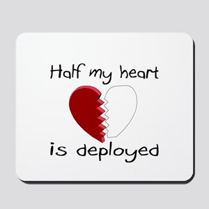 Half My Heart Is Deployed Mousepad