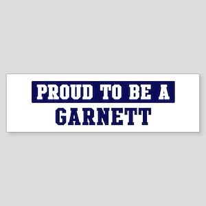Proud to be Garnett Bumper Sticker