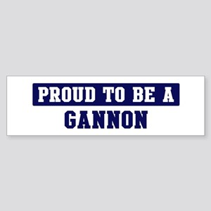 Proud to be Gannon Bumper Sticker
