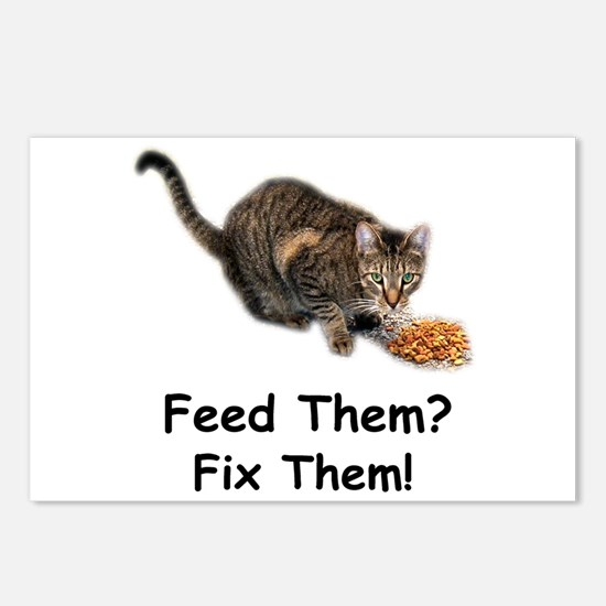 Feed Them? Fix Them! Postcards (Package of 8)