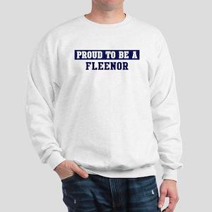 Proud to be Fleenor Sweatshirt